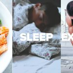 Ear, Sleep, Exercise